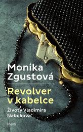 Revolver v kabelce – Životy Vladimira Nabokova