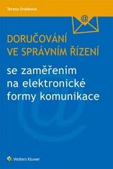Doručování ve správním řízení se zaměřením na elektronické formy komunikace