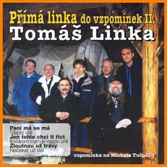 T. Linka - Přímá linka do vzpomínek 2. - CD - Tomáš Linka