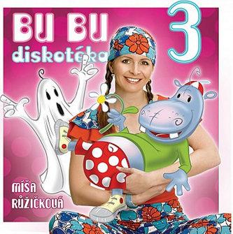 Zpíváme a tančíme s Míšou 3 - Bu bu diskotéka - CD - neuveden