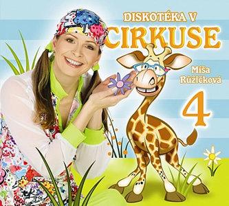 Zpíváme a tančíme s Míšou 4 - Diskotéka v cirkuse - CD - neuveden