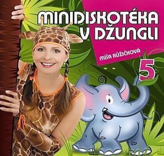Zpíváme a tančíme s Míšou 5 - Minidiskotéka v džungli - CD - neuveden