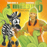 Zpíváme a tančíme s Míšou 6 - Disco párty - CD