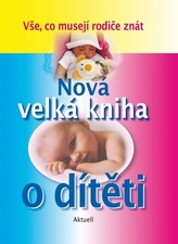 Nová velká kniha o dítěti