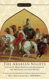 The Arabian Nights, Volume II : More Marvels and Wonders of the Thousand and One Nights