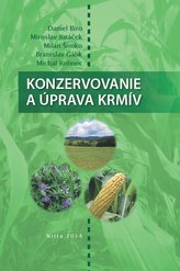 Konzervovanie a úprava krmív