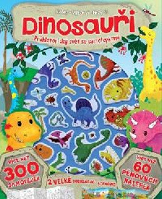 Dinosauři - prehistorický svět se samolepkami - neuveden