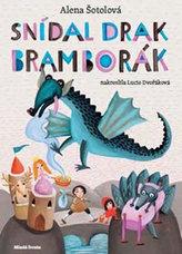 Snídal drak bramborák - Pohádkové básničky pro kluky i holčičky