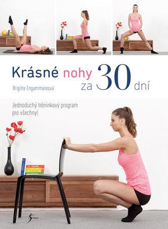 Krásné nohy za 30 dní - Engammareová Brigitte