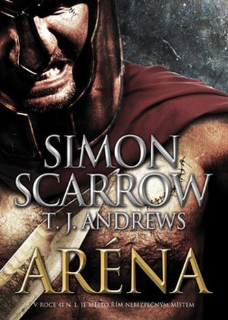 Aréna - Simon Scarrow