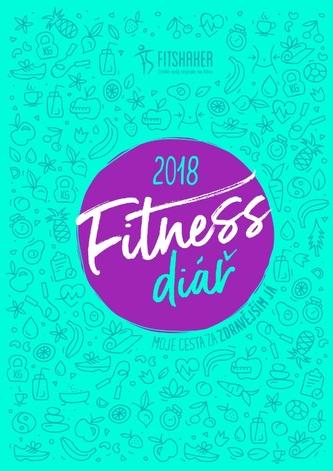 Fitness diář 2018 - Moje cesta za zdravějším JÁ - neuveden
