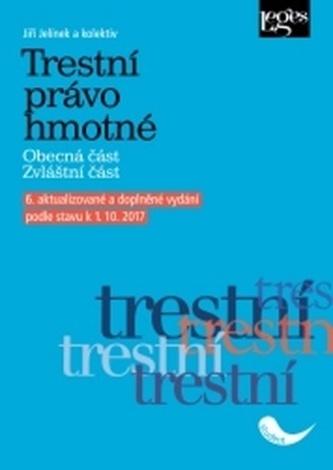 Trestní právo hmotné - Jiří Jelínek