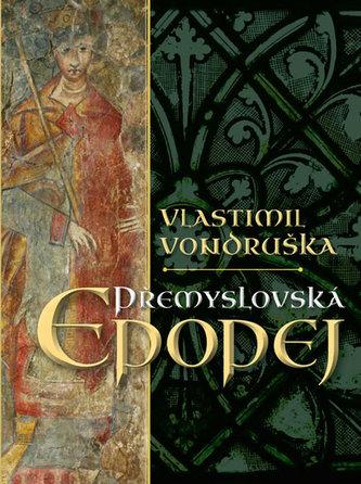 Přemyslovská epopej - luxusní vydání - Vlastimil Vondruška