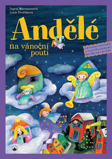 Andělé na vánoční pouti - Adventní kalendář s vystřihovánkami pro děti od tří do osmi let