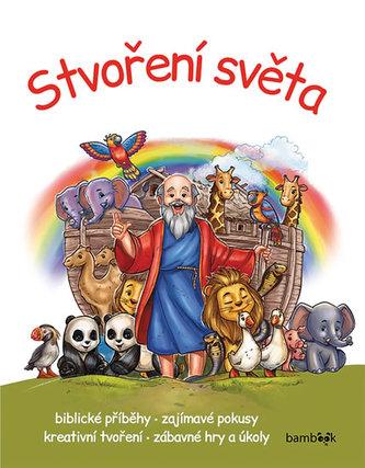Stvoření světa - Biblické příběhy - zajímavé pokusy - kreativní tvoření - zábavné hry a úkoly - Miklós Malvina