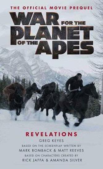 War For the Planet of Ape - Greg Keyes