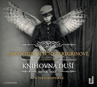 Sirotčinec slečny Peregrinové: Knihovna duší - CDmp3 (Čte Viktor Dvořák) - Ransom Riggs