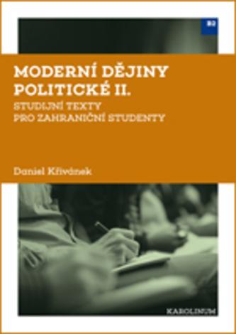 Moderní dějiny politické II - Křivánek, Daniel