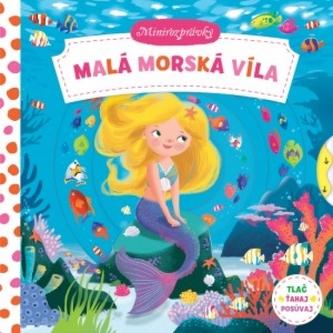 Malá morská víla- minirozprávky - autor neuvedený