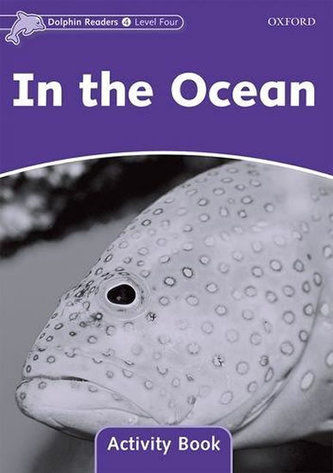 Dolphin Readers, Level 4: In the Ocean AB - Craig M. Wright