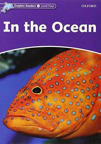 Dolphin Readers, Level 4: In the Ocean - Northcott Richard