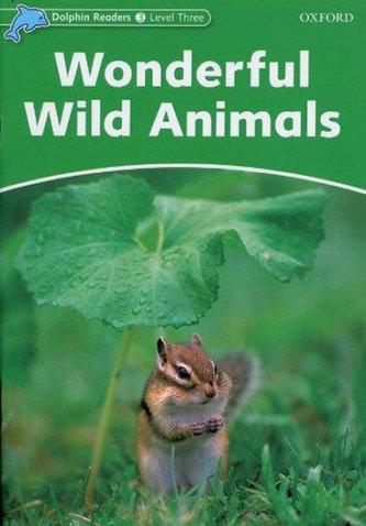 Dolphin Readers, Level 3: Wonderful Wild Animals - Kenshole Fiona