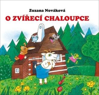 O zvířecí chaloupce - Zuzana Nováková