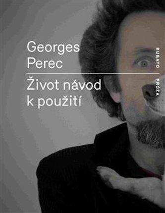 Život návod k použití - Georges Perec
