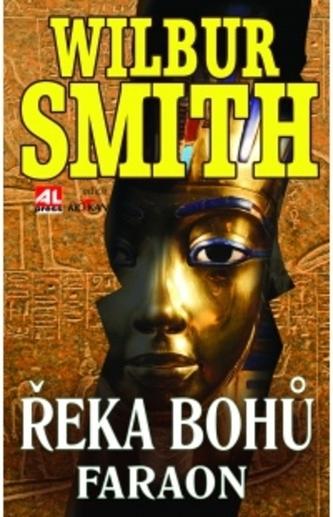 Řeka Bohů Faraon - Smith Wilbur
