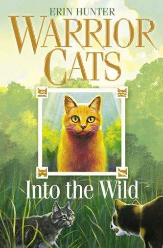 Warrior Cats: Into the Wild - Erin Hunter