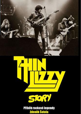 Thin Lizzy Story - Příběh rockové legendy - Šotola Zdeněk