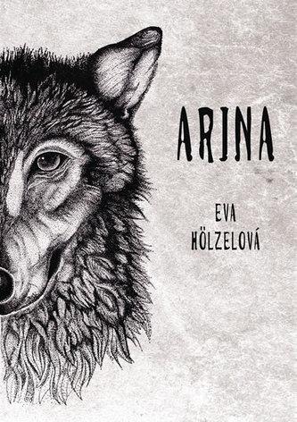 Arina - Eva Hölzelová