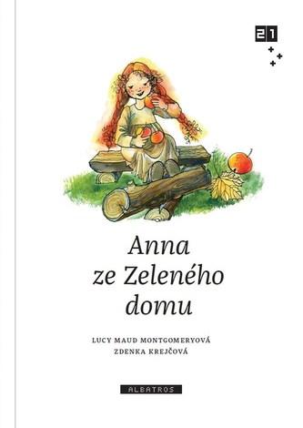Anna ze Zeleného domu - Lucy Maud Montgomery