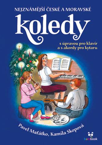 Nejznámější české a moravské koledy - Kamila Skopová