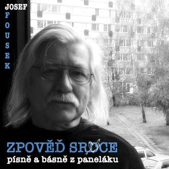 Zpověď srdce - CD - Josef Fousek