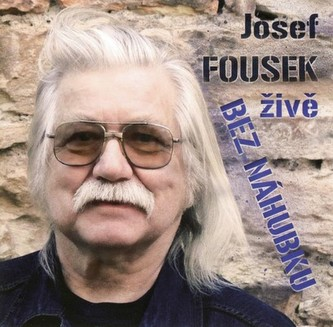 Bez náhubku - CD - Josef Fousek