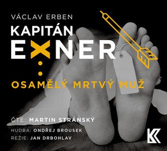 Osamělý mrtvý muž - audioknihovna - Václav Erben