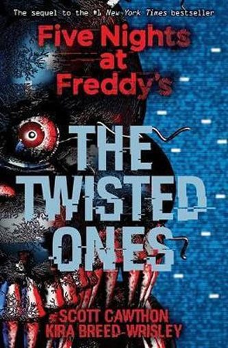 Five Nights at Freddy´s: The Twisted Ones - Cawthon Scott