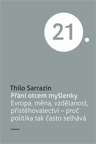 Přání otcem myšlenky - Thilo Sarrazin