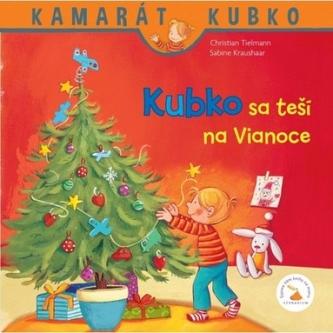Kubko sa teší na Vianoce - Tielmann Christian