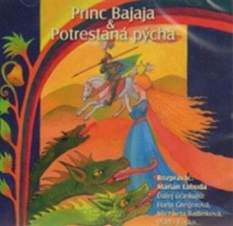 Princ Bajaja/Potrestaná pýcha - CD - neuveden