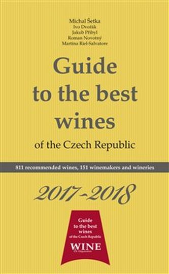 Guide to the best wines of the Czech Republic 2017-2018 - Michal Šetka