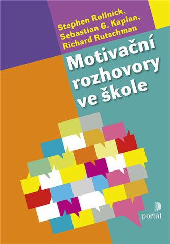 Motivační rozhovory ve škole - Rollnick, Stephen
