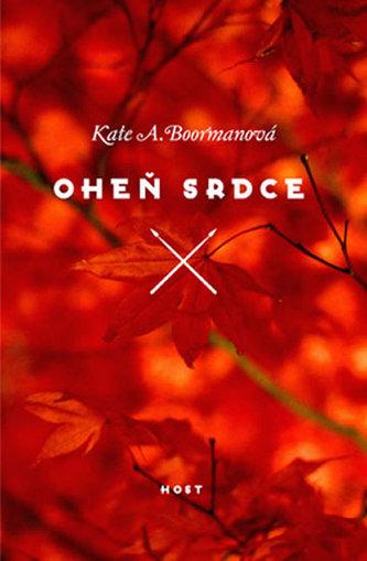 Oheň srdce - Kate A. Boorman