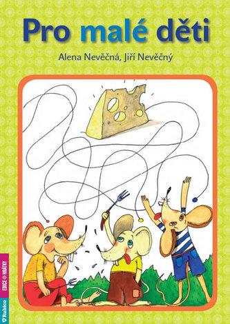 Pro malé děti - Jiří Nevěčný