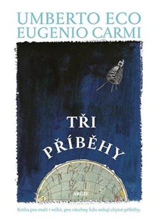 Tři příběhy - Umberto Eco
