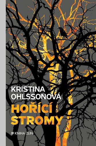 Hořící stromy - Somogyi Viola