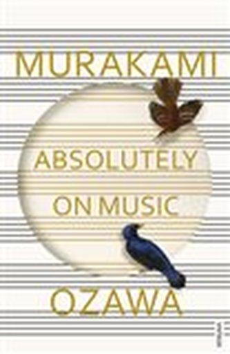 Absolutely on Music - Seiji Ozawa