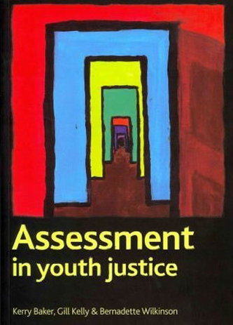 Assessment in youth justice - Baker Kerry