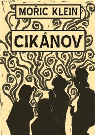 Cikánov - Mořič Klein